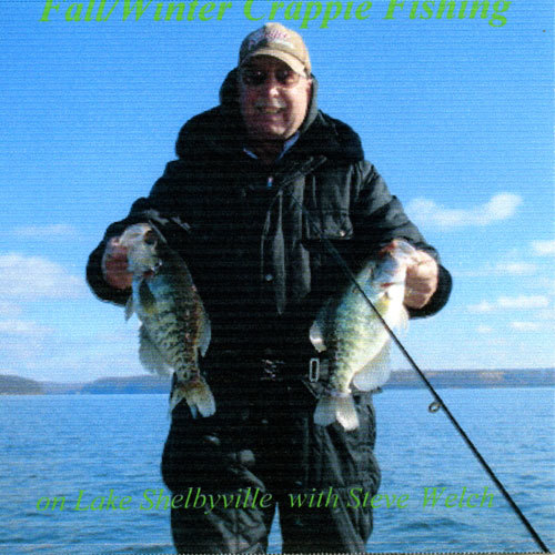 DVD - Fall/Winter Crappie Fishing on Lake Shelbyville with Steve Welch